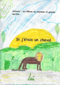 Si j'étais un cheval par Léa